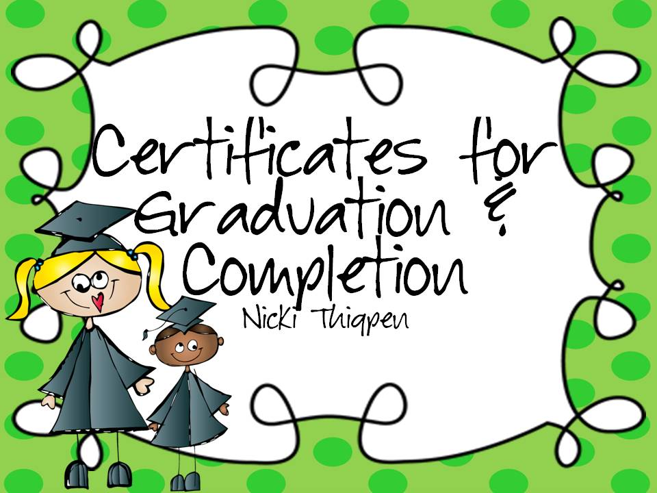 http://www.teacherspayteachers.com/Product/Editable-GraduationCertificate-of-Completion-Certificates-703262