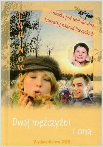 """""""Dwaj mężczyźni i ona"""" Ewa Nowacka - recenzja"""