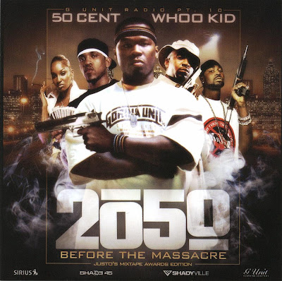 DJ_Whoo_Kid_And_50_Cent-G-Unit_Radio_10_(Before_The_Massacre_2050)-2005-C4