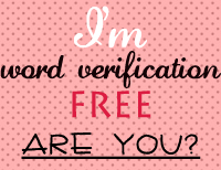 I'm word verification free - are you?