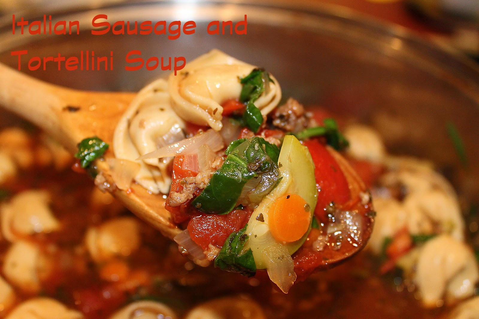 ... by Design: Italian Sausage and Tortellini Soup (Christmas Soup