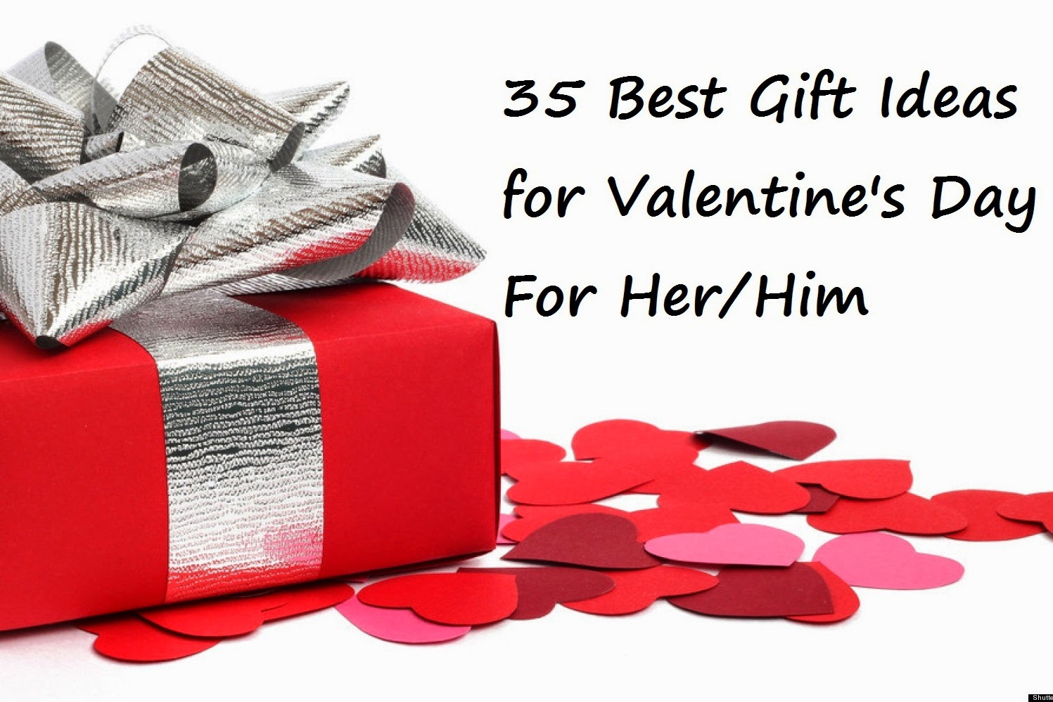 35 Best Gift Ideas For Valentines Day 2015 For Her/Him