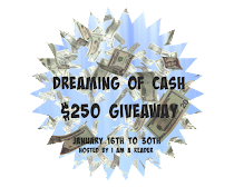 #Enter the Dreaming of #CASH $250 #Giveaway NOW to Jan 30th!
