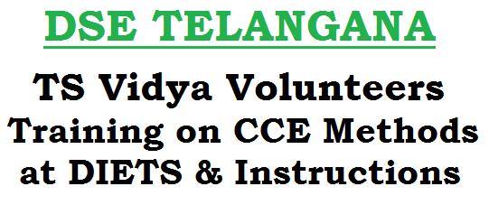 TS Vidya Volunteers Training,CCE Methods, DIETs