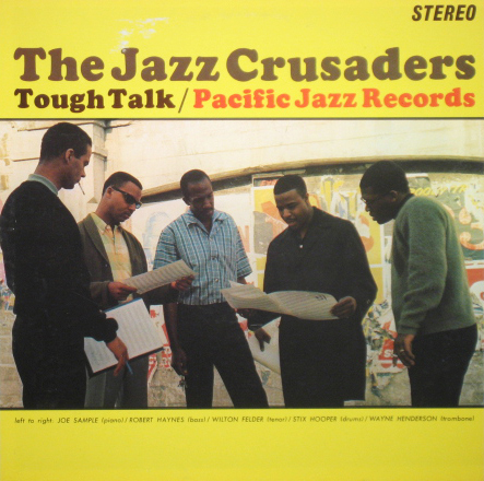 The Jazz Crusaders Talk That Talk