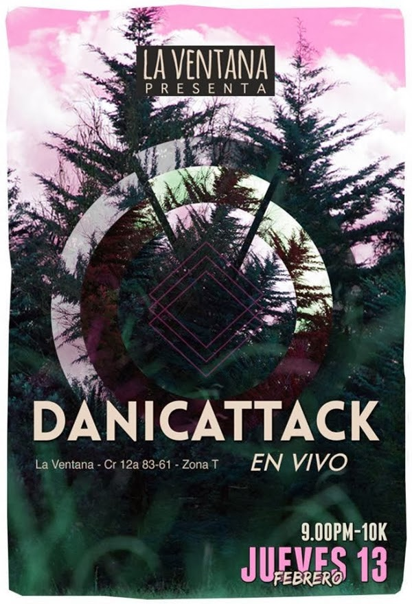 La-Ventana-presenta:-danicattack-vivo-febrero-2014