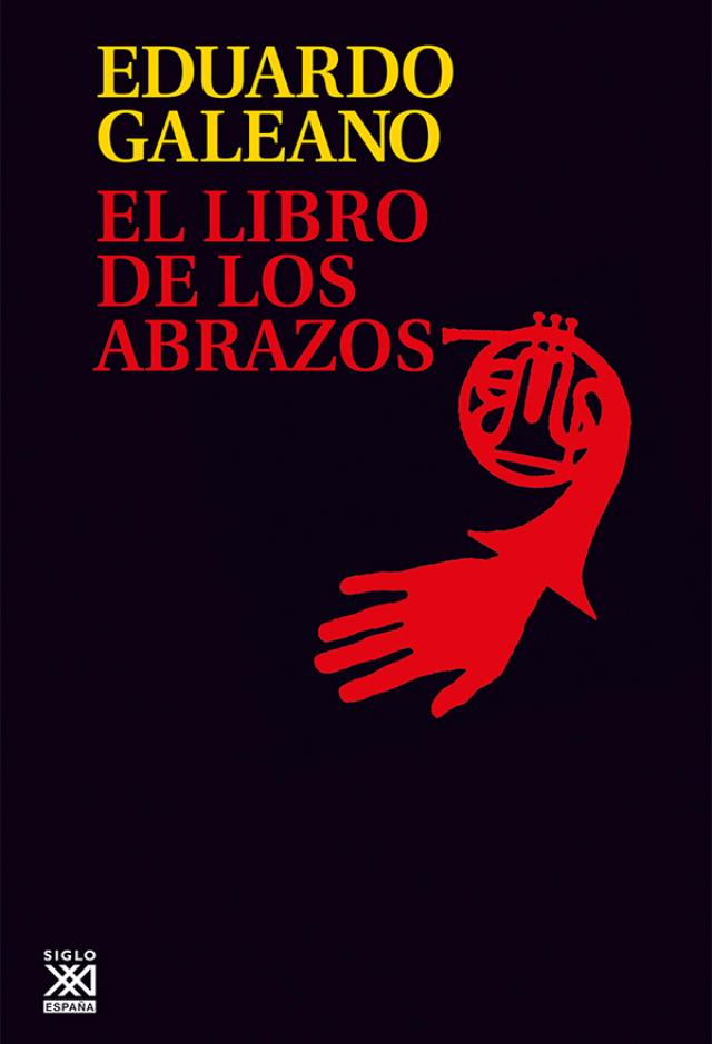 El libro de los abrazos, de Eduardo Galeano