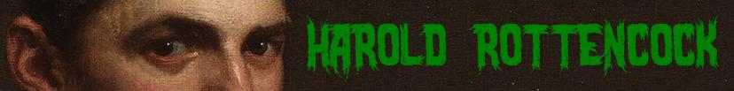 Captain Harold Rottencock - Purveyor of Hard Rock and Heavy Metal Music