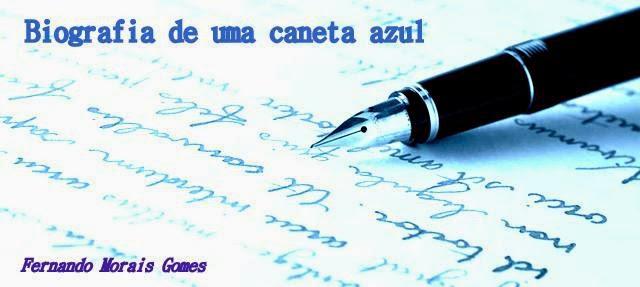 Biografia duma Caneta Azul