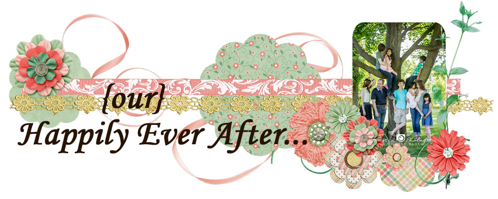 {OUR} Happily Ever After