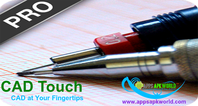 CAD Touch Pro v5.0.9 Cracked Patched APK