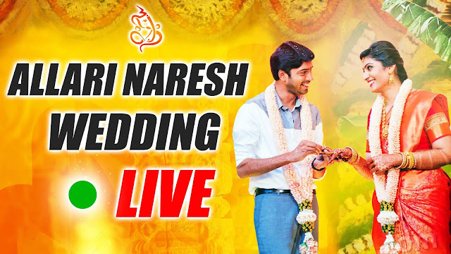 Hero Allari Naresh Weds Virupa Wedding Event Live