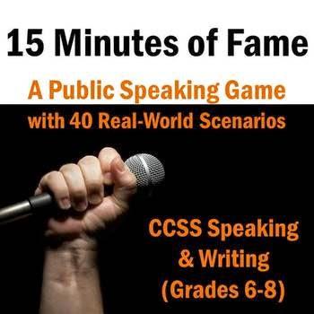 https://www.teacherspayteachers.com/Product/Public-Speaking-Activity-15-Minutes-of-Fame-Grades-6-8-1099157