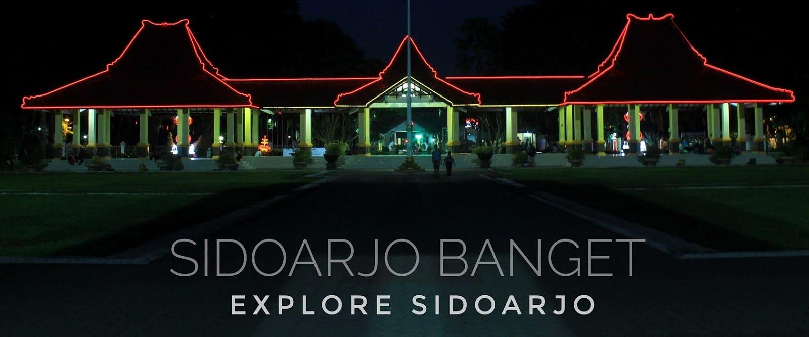 SIDOARJO BANGET - EXPLORE SIDOARJO
