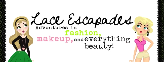Lace Escapades- Adventures in fashion, makeup, and everything beauty!