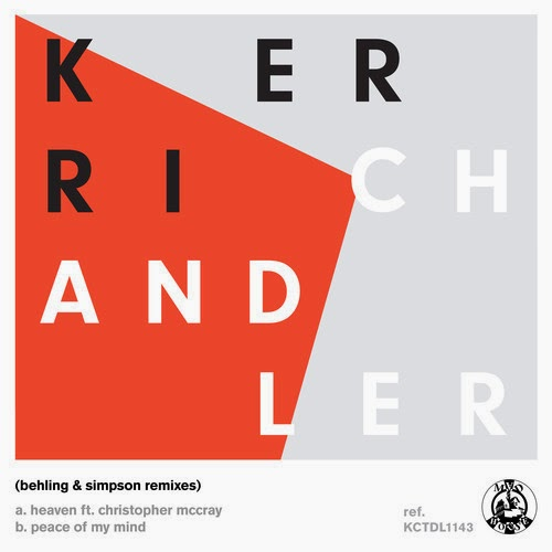 Kerri Chandler - Heaven (Behling & Simpson Remixes)