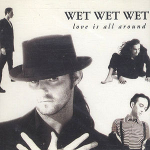 Wet Wet Wet - Love Is All Around