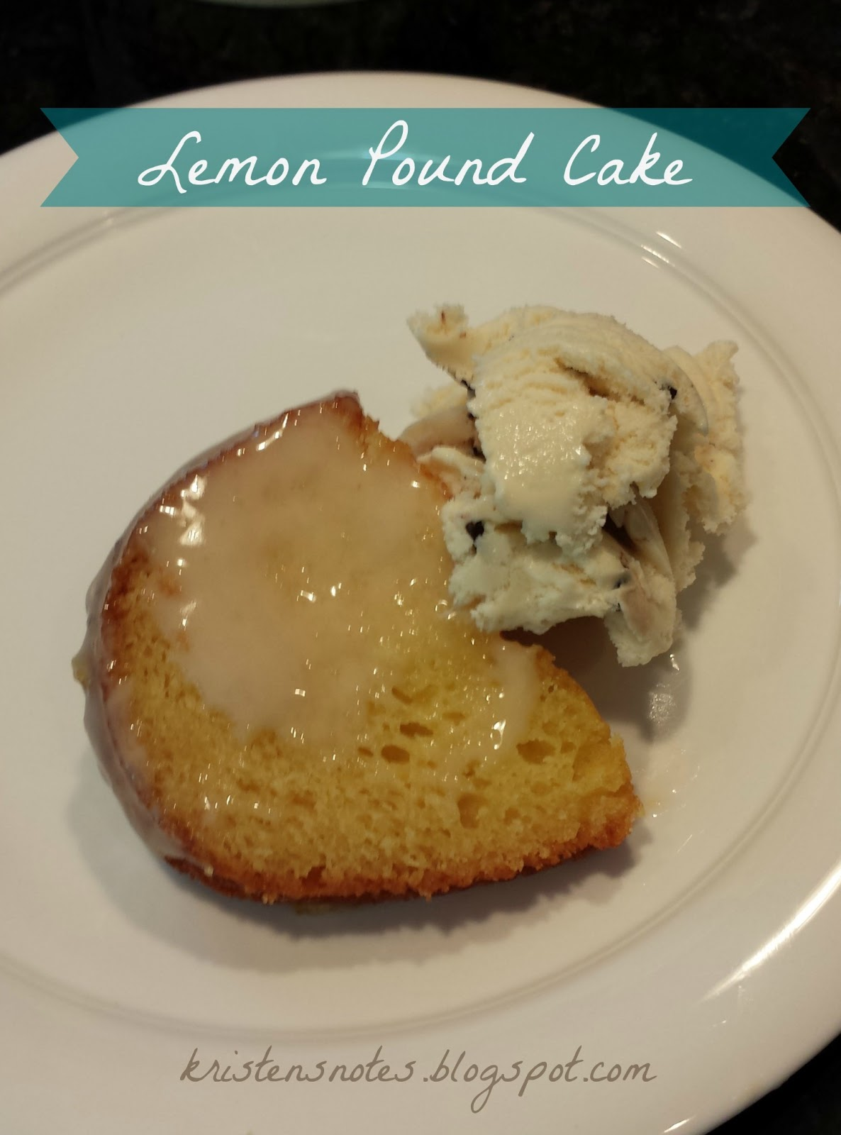 Notes from Kristen: Easy Lemon Pound Cake