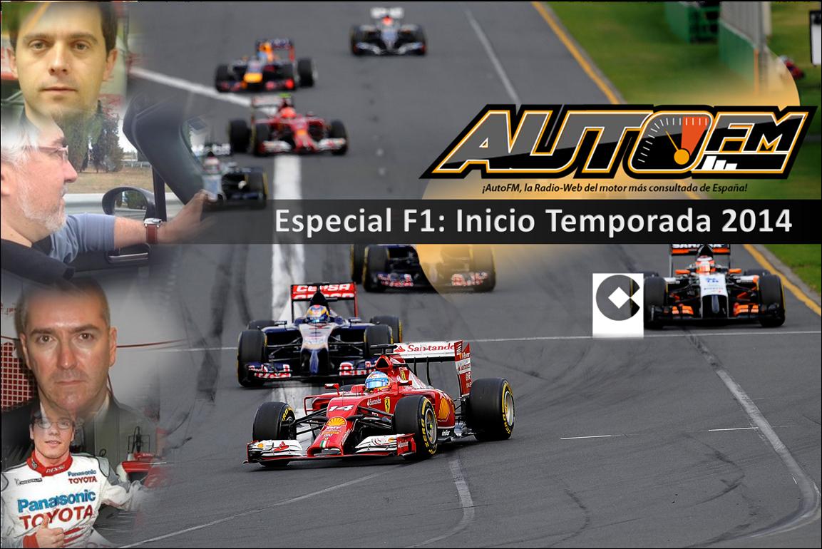 ESPECIAL AUTOFM F1 2014 - EL INCIO...