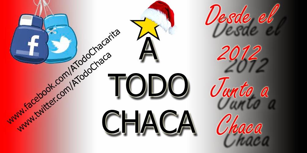 A TODO CHACA