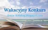 Fenix Wakacyjny Konkurs