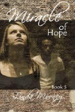 Miracle of Hope (Miracle Trilogy, Bk. 3)