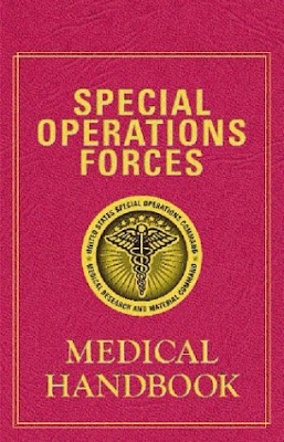 Book : Special Operations Forces Medical Handbook - Free    SOF doctor always has the ultimate medical mission. Despite the proliferation of medical information, no single reference source has emerged to meet the diverse and complex needs of the SOF doctor. As a result, conflicting information and even misinformation caused confusion on the most basic medical issues, can endanger the lives of those we are committed to helping