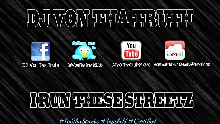 DJ Von Tha Truth