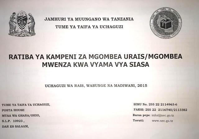 http://uchaguzitza.blogspot.com/2015/09/ratiba-ya-kampeni-za-wagombea-urais.html