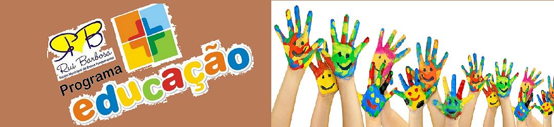 Programa Mais Educação - EMEF Rui Barbosa