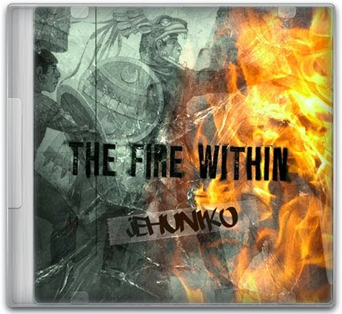Jehuniko - The Fire Within
