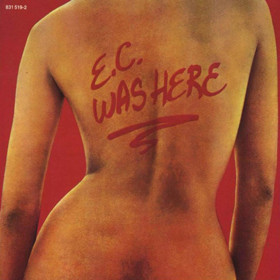 A rodar XIX - Página 18 Eric+Clapton+-+E.C.+Was+Here+%281975%29