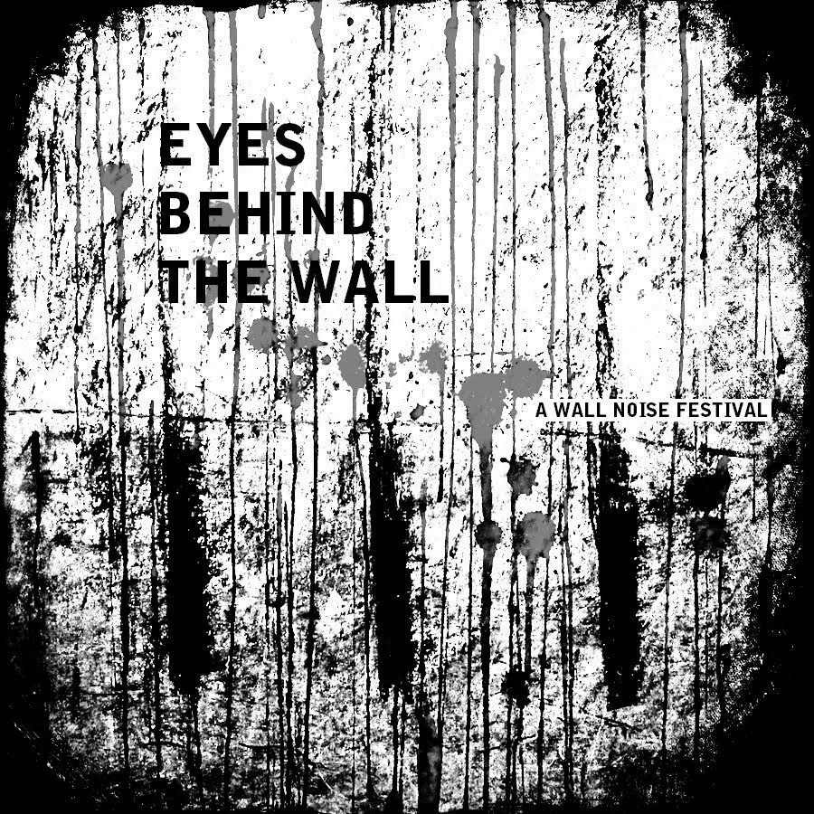 Eyes Behind The Wall