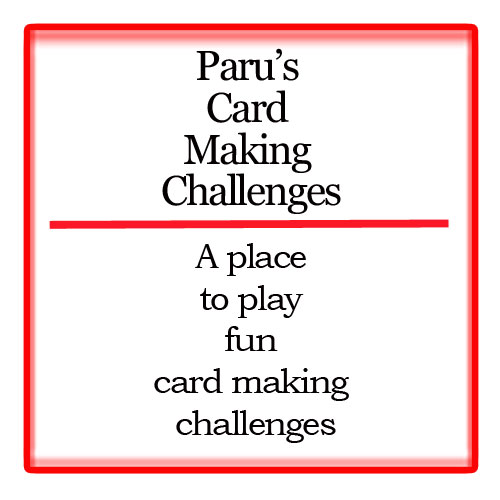 paru's card making challenges..