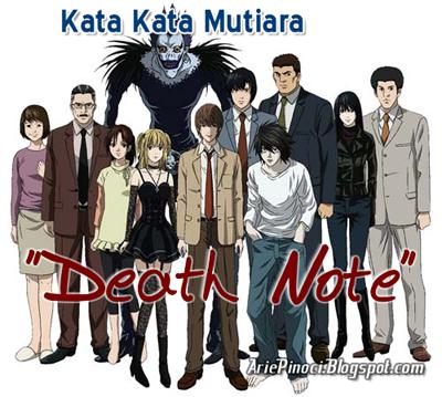 Kutipan Kata² Mutiara Di Anime Death Note