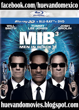 WATCH NOW MEN IN BLACK 3 FULL HD 1080P