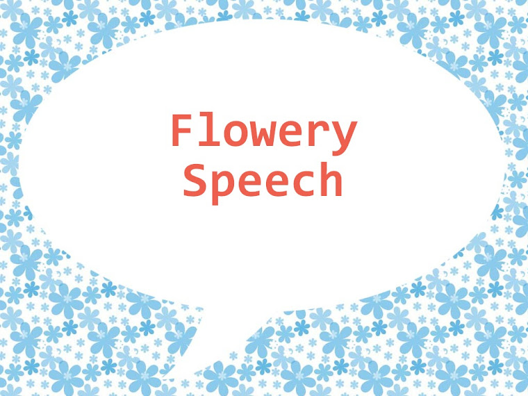 Flowery Speech