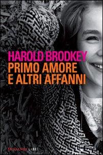 primo-amore-altri-affanni-brodkey-scratchbook