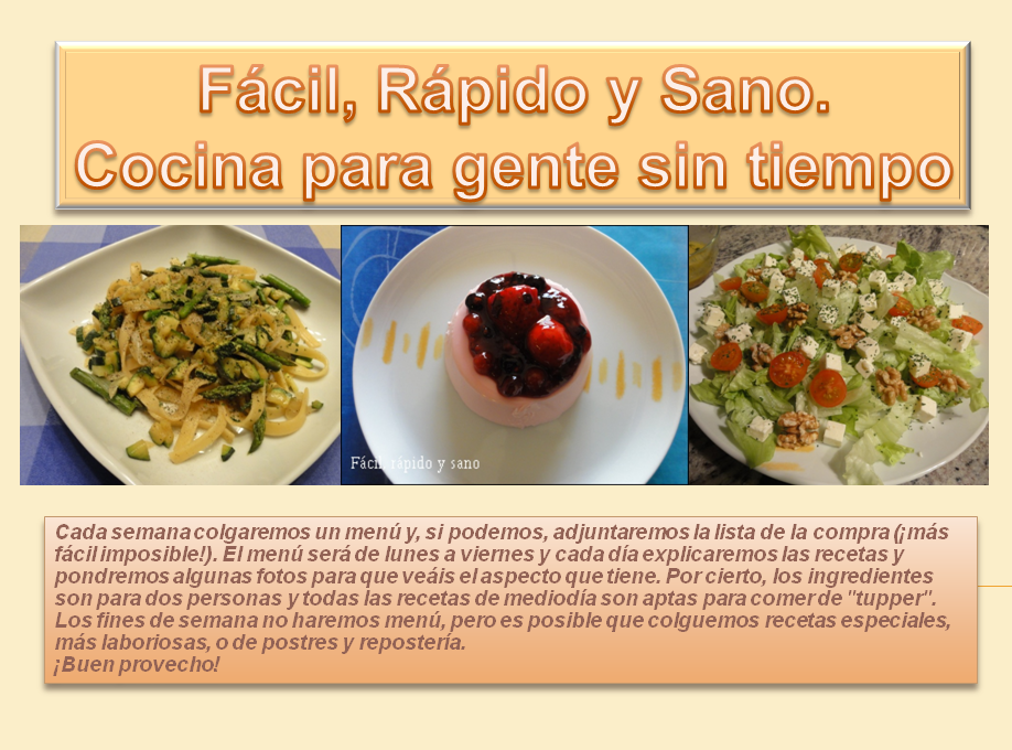 Fácil, rápido y sano. Cocina para gente sin tiempo