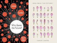 Image:  Book cover  to Who Owns the Future by Jaron Lanier