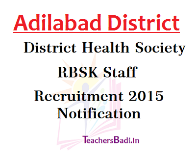 Adilabad,RBSK Staff Recruitment, District Health Society
