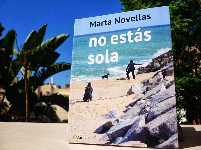 No estás sola - Una novela de Marta Novellas