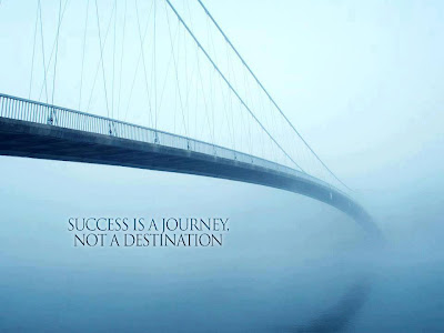 Success is a journey, not a destination