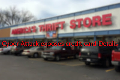 Cyber Attack on America's Thrift Stores exposes credit card Details