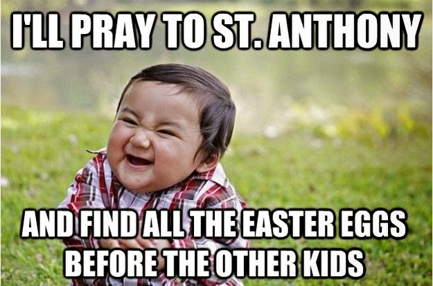 Pray to St Anthony