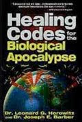 Healing Codes For The Biological Apocalypse Book