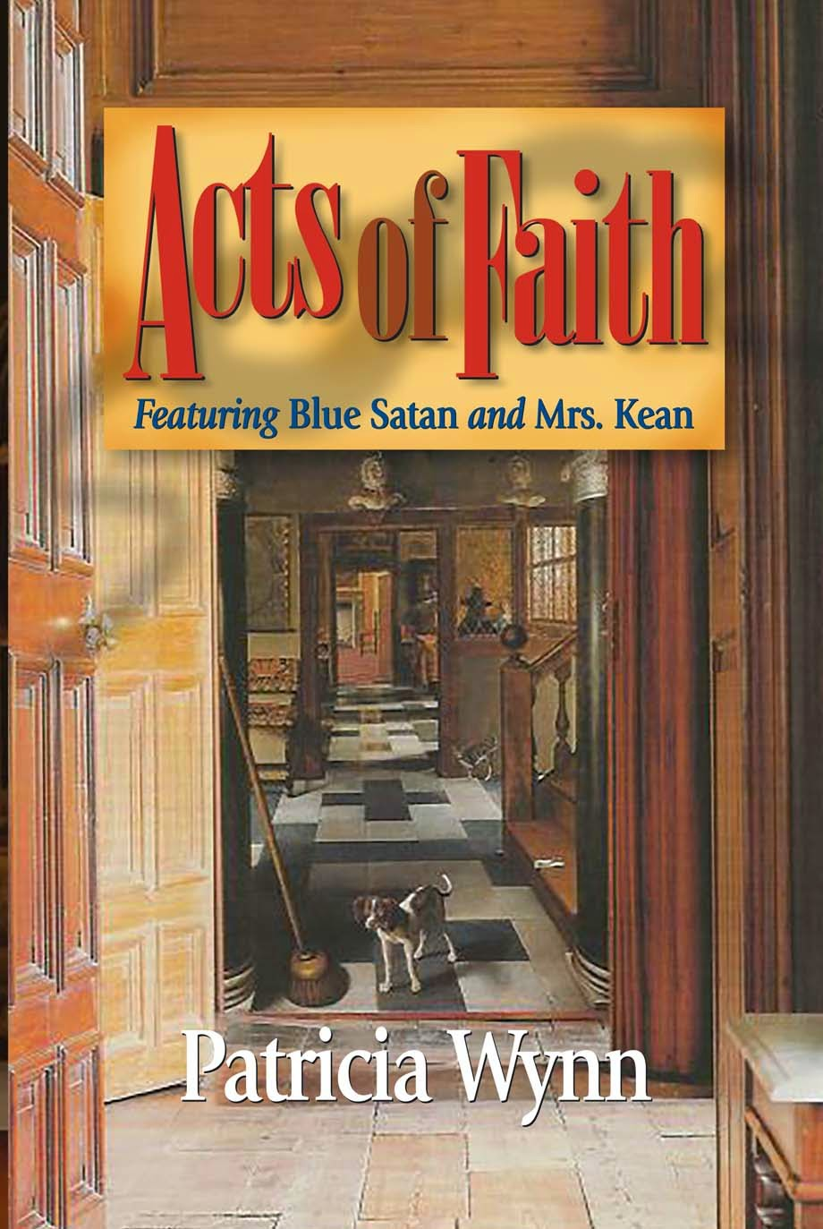 http://www.amazon.com/Acts-Faith-Blue-Satan-Mystery/dp/1935421077