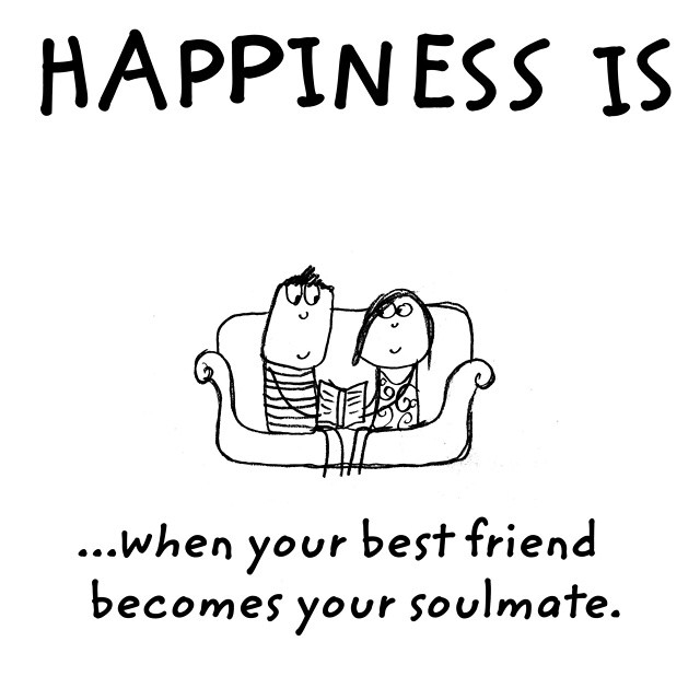 happiness is dating your best friend