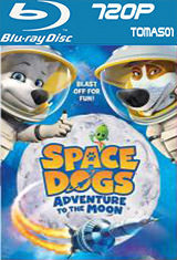 5 - Space Dogs: Aventura en el espacio (2016) [BDRip m720p/Dual Castellano-ingles] [Multi/MG]