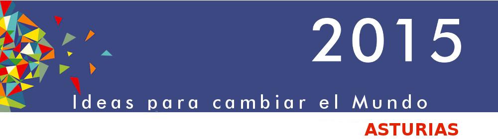 2015 Ideas para cambiar el Mundo - Asturias